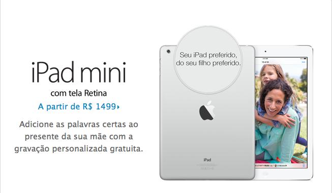 Vai encarar o preço do iPad brasileiro? Aproveite e grave uma mensagem personalizada para sua mãe.