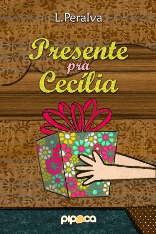 Um Presente Para Cecilia