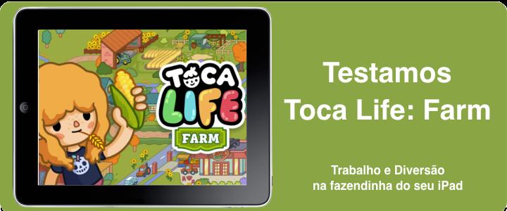 Toca Life: Farm. Fazendinha com brincadeira sem fim no iPad.