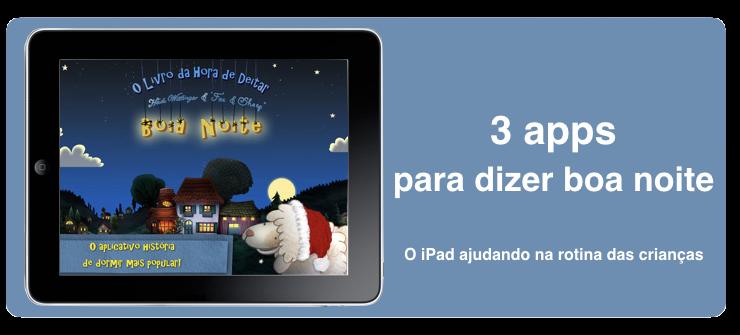 3 apps para dizer boa noite